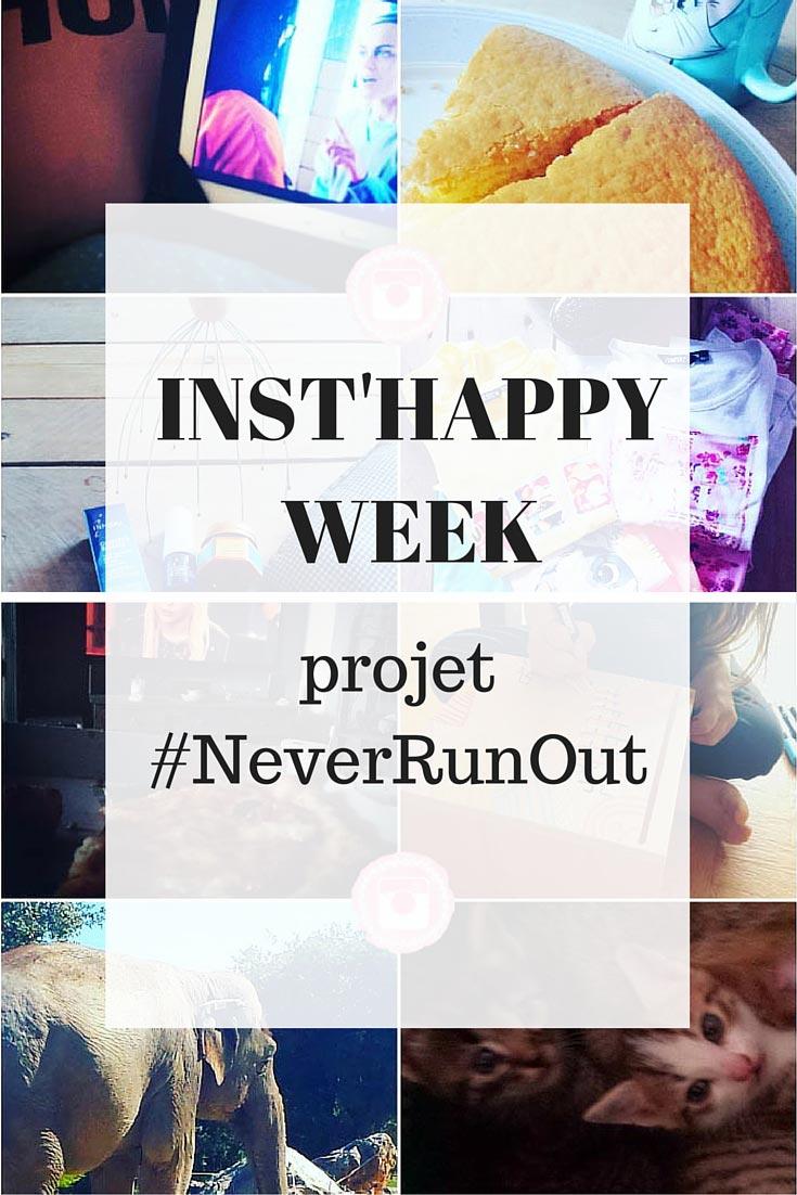 Inst'happy week septembre : projet #NeverRunOut