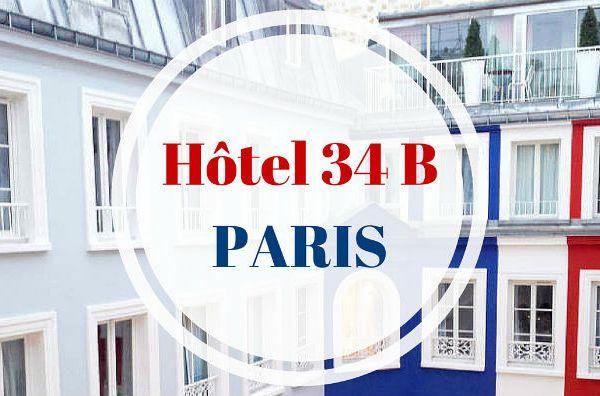 Avis sur l'hôtel 34B à Paris