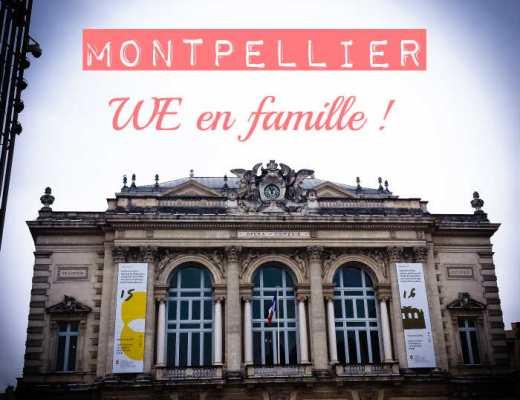 WE en famille à Montpellier : adresses sympas et hôtel kidfriendly