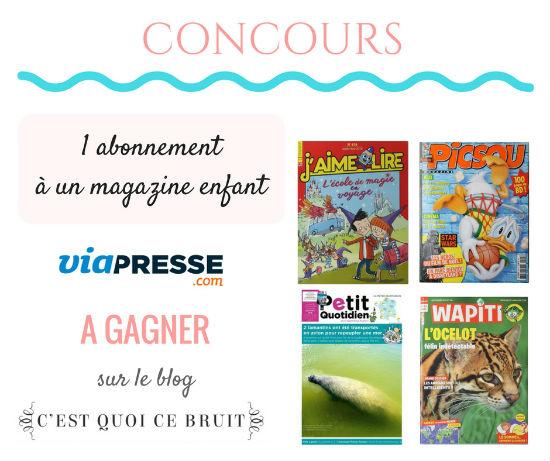 Bon plan abonnement magazine enfant à gagner avec Viapresse