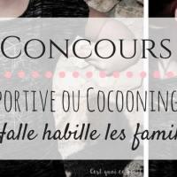 Famille sportive ou cocooning, La Halle nous habille !