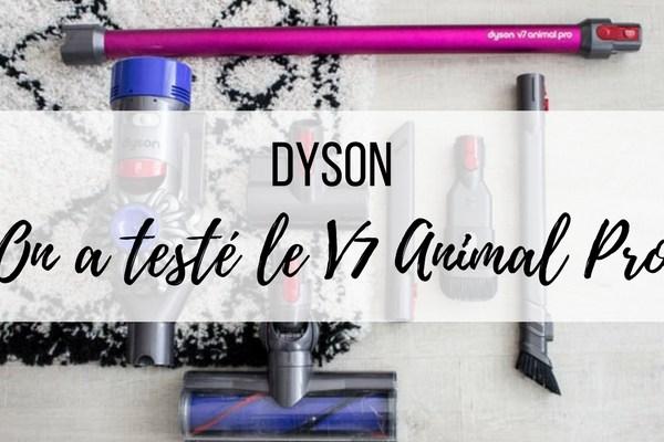 On a testé l'aspirateur sans fil Dyson V7 Animal Pro à la maison