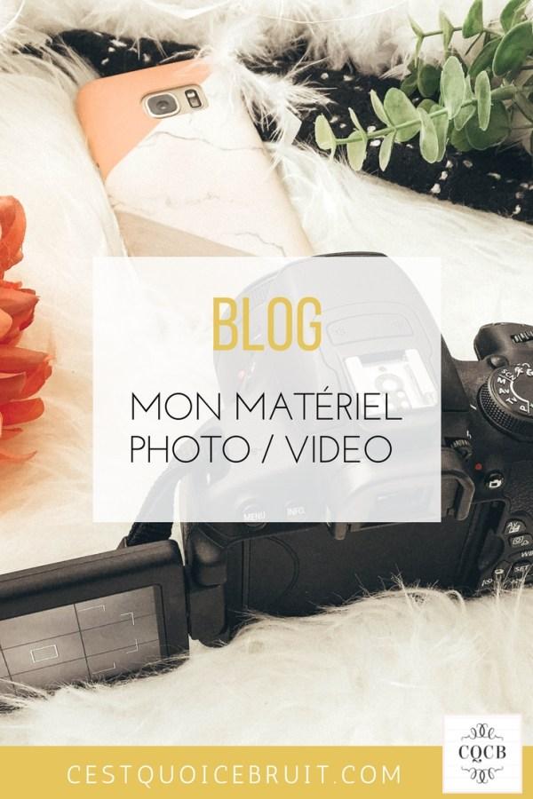 Blogueuse : mon matériel photo et vidéo #blogueuse #bloguer #photo #video