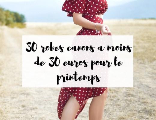 30 robes à moins de 30 € pour le printemps #robes