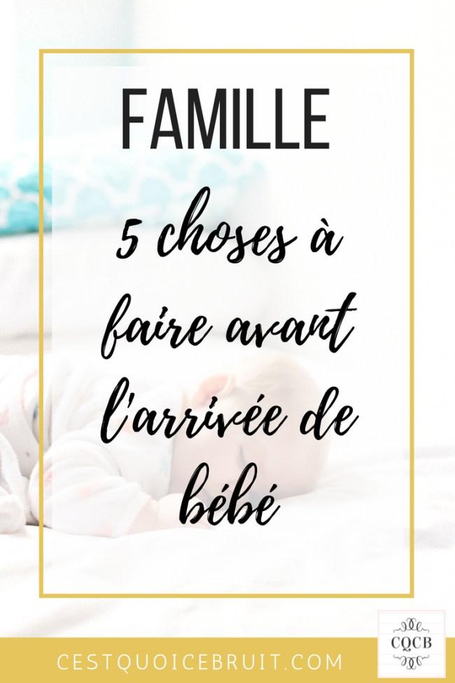 5 choses à faire avant l'arrivée de bébé #bébé #grossesse #maman #famille