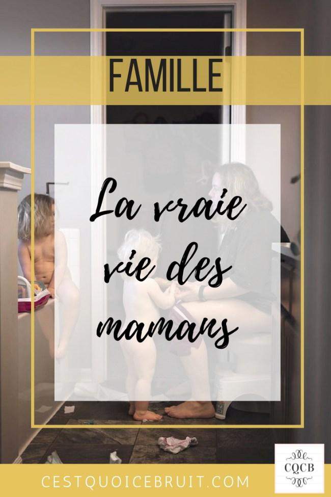 La vraie vie des mamans #maman #famille #kids #mom #happymom