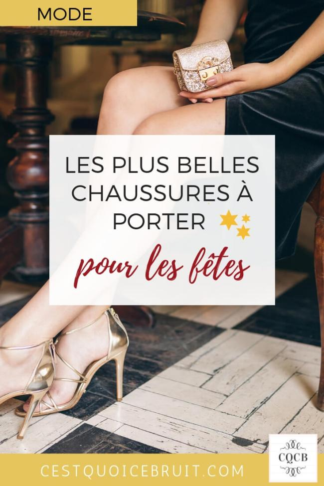 Mode fêtes : les plus belles chaussures à porter pendant les fêtes de fin d'année #chaussures #shoes #fetes #mode #fashion #tendance #noel