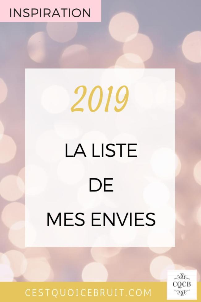 2019-nouvelle-année-liste-envies-feel-good #nouvelan #feelgood #inspiration #envies #bucketlist #bonheur #résolutions