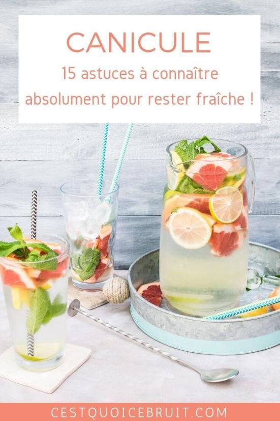 canicule : 15 astuces à connaître absolument pour rester fraîche en été malgré la chaleur #canicule #summer #chaleur #fraîcheur #bienetre