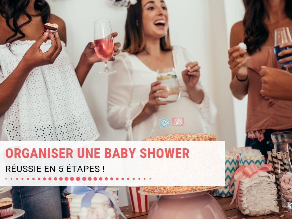 Organiser une baby shower réussie en 5 étapes