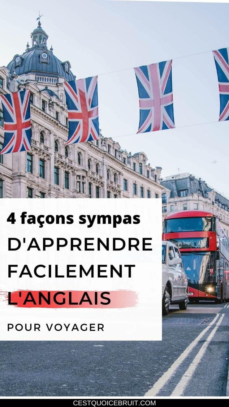 4 façons sympas d'apprendre l'anglais facilement pour voyager plus #voyager #anglais #langues #astuces