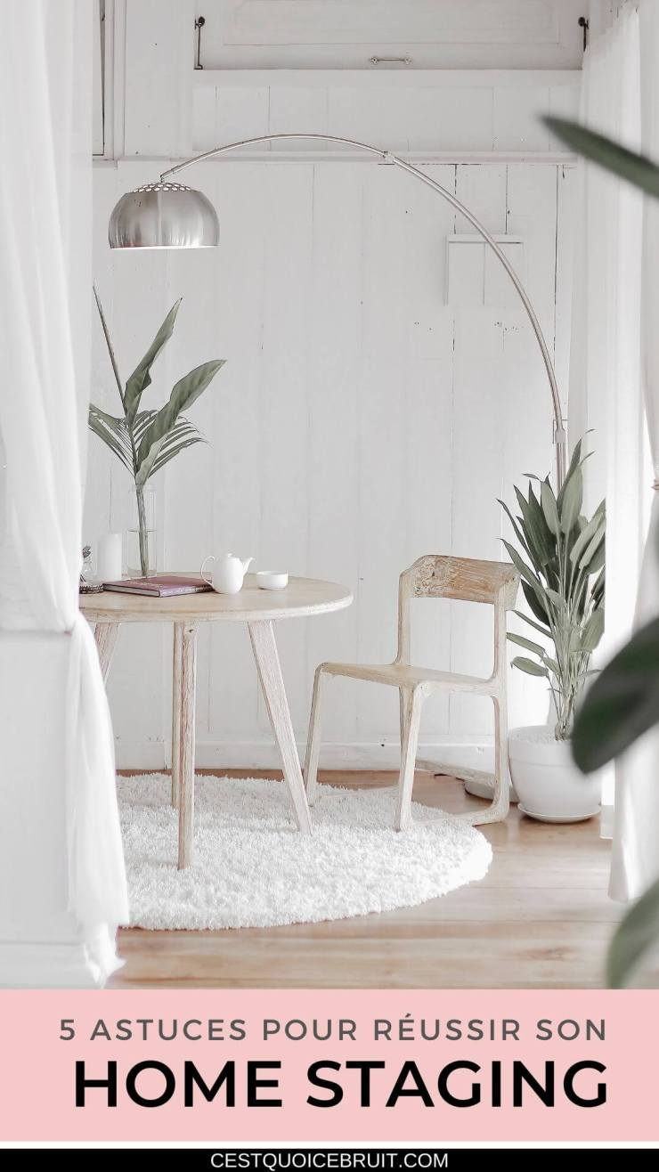 Astuces décos pour relooker son intérieur et réussir son home staging #décoration #home #homestaging #relooking #interior #deco