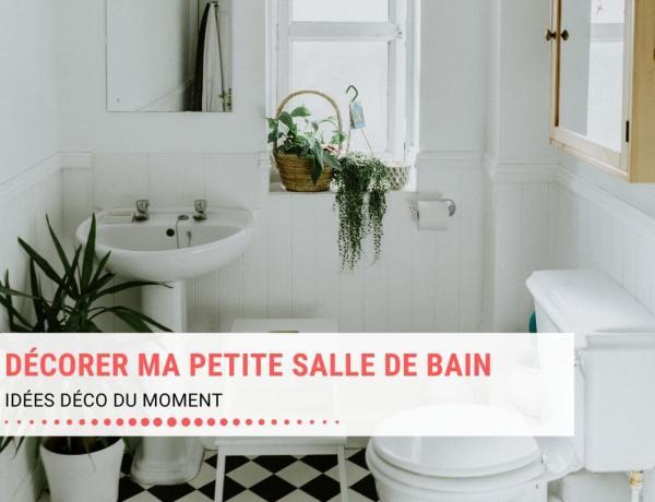 Décorer ma petite salle de bain