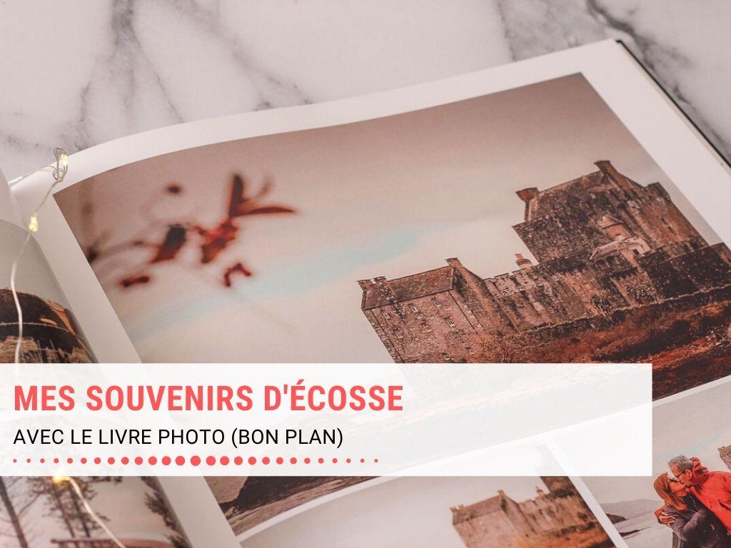 Garder un souvenir de notre voyage en famille en Ecosse dans un livre photo