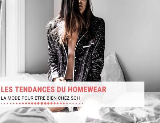 Les tendances du homewear, la mode pour être bien chez soi !
