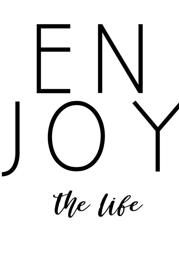 Affiche ENJOY the life à imprimer gratuitement