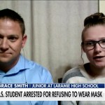Wyoming high school student on being arrested over refusal to wear mask: 'Never thought' I'd be taken to jail 💥💥
