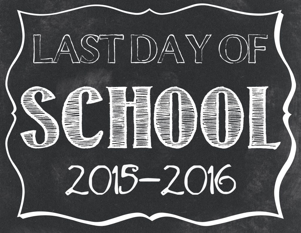 Last Day Of School Free Printables