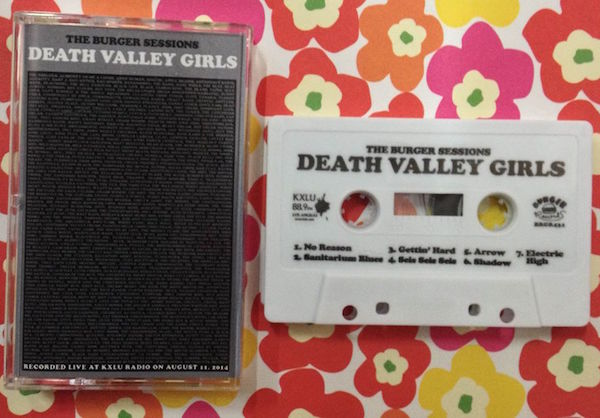 A Burger Sessions cassette by Death Valley Girls recorded live at KXLU 88.9-FM in Los Angeles on August 11, 2014. (Via the Burger Records Facebook page)