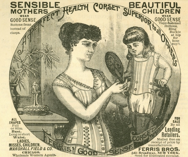 This Good Sense ad from the Chrismans' collection promotes the idea that even little girls should wear corsets. (From ThisVictorianLife.com)