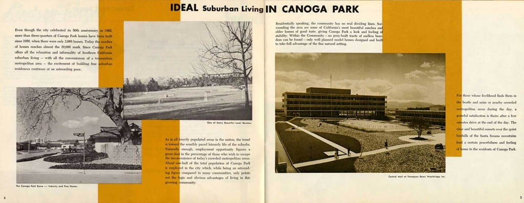"The Ramo-Wooldridge complex was featured in a brochure advertising life in Canoga Park, CA. ""Naturally enough, employment opportunity figures a great deal in the percentage of those who wish to escape the inconvenience of today's crowded metropolitan areas,"" the brochure says."