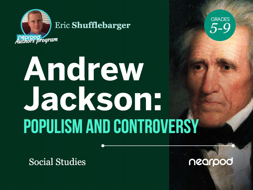 hight resolution of Andrew Jackson: Populism and Controversy
