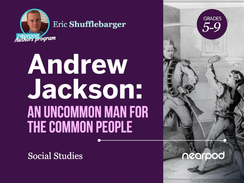 hight resolution of Andrew Jackson: An Uncommon Man for the Common