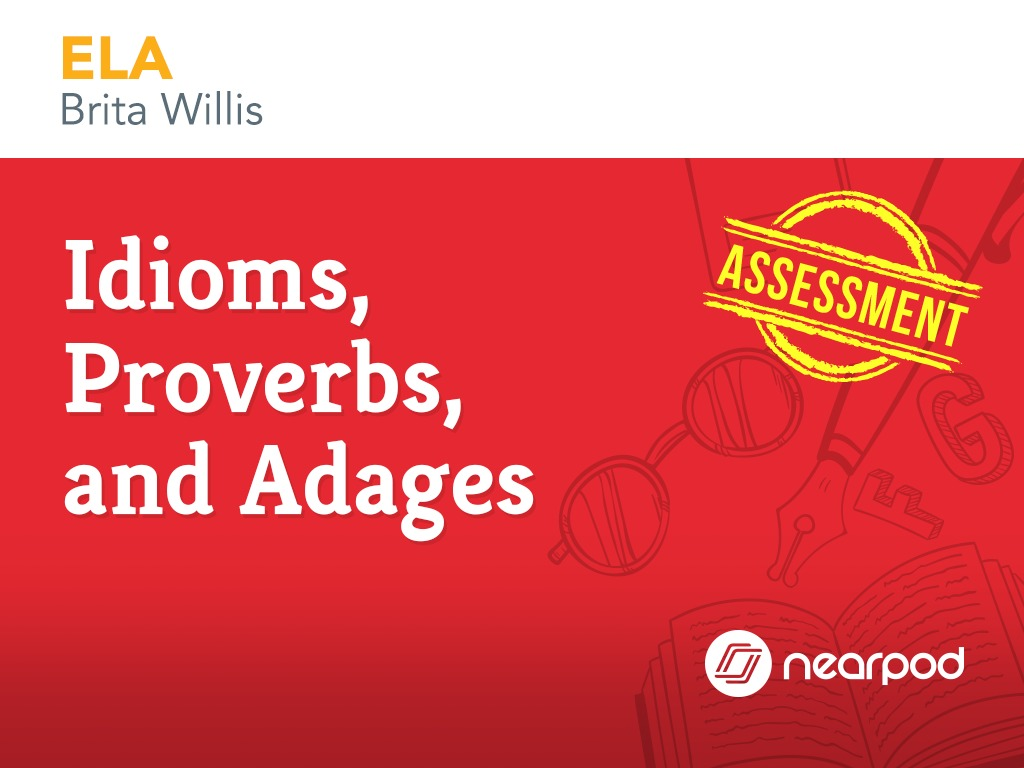 Assessment: Idioms [ 768 x 1024 Pixel ]
