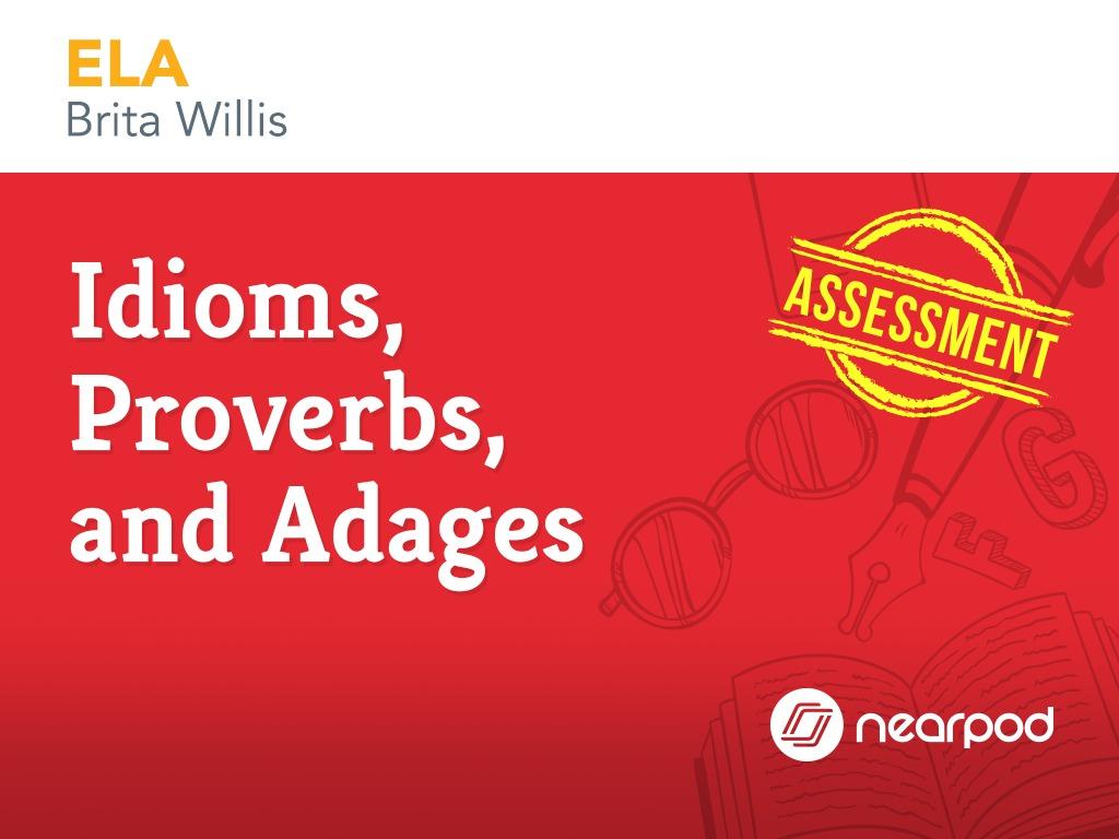 medium resolution of Assessment: Idioms