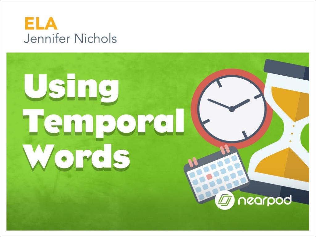 medium resolution of Using Temporal Words
