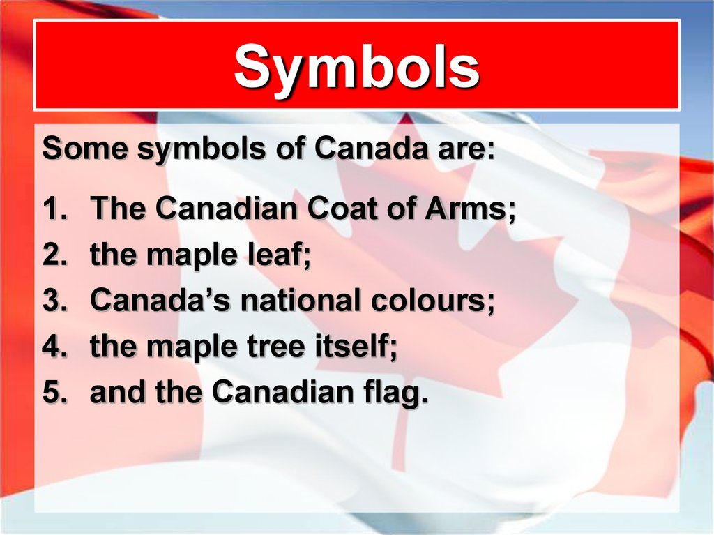 The Maple Leaf symbol of Canada