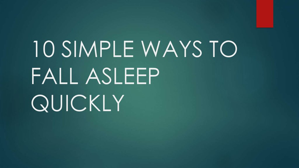 10 simple ways to fall asleep quickly