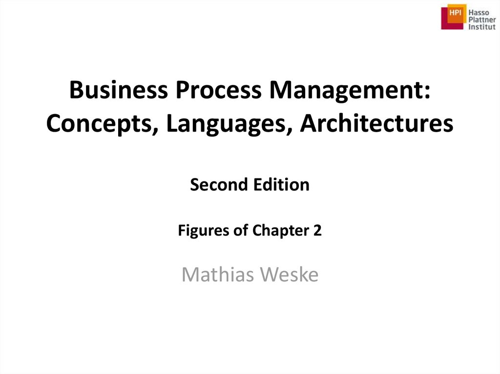 Business process management. Concepts, languages