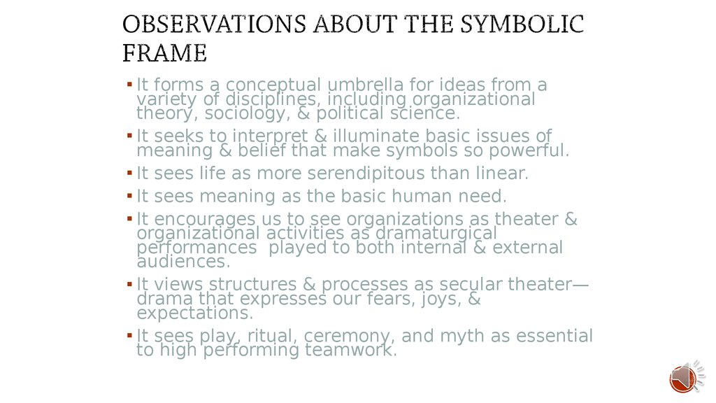 The Symbolic Frame What Is Perceived Is Real