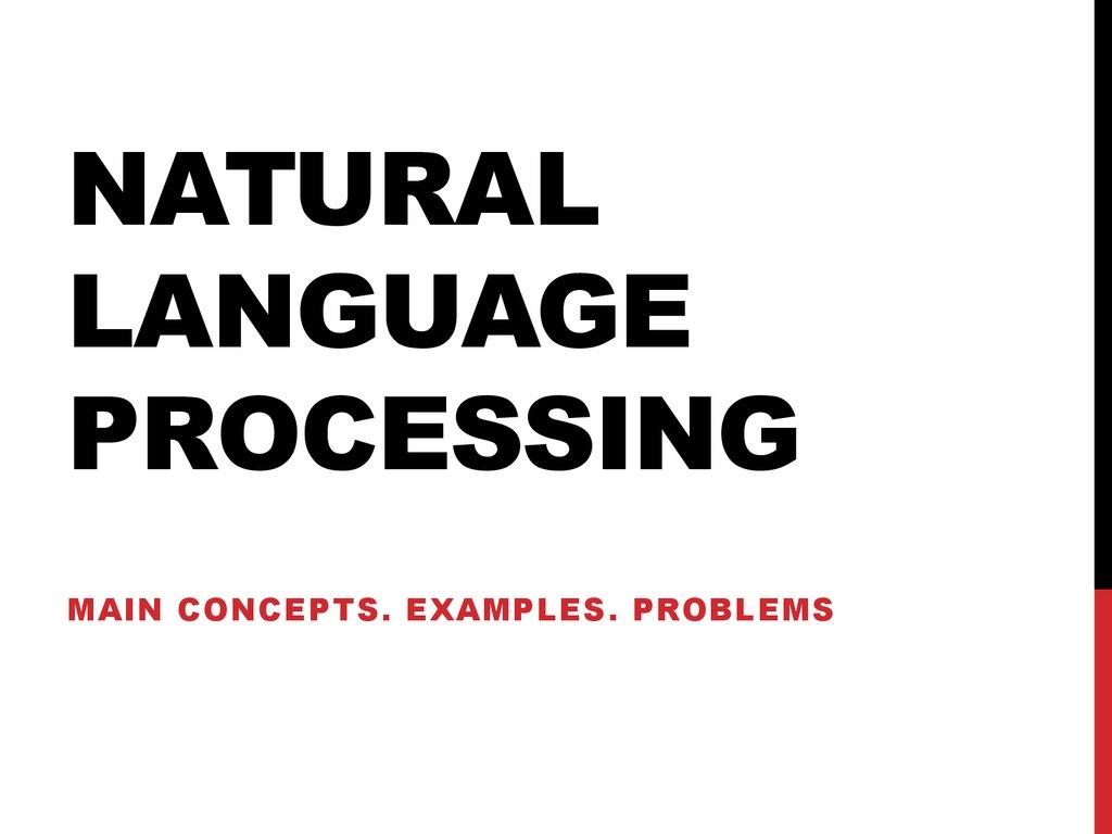 Natural language processing. Main concepts. Examples
