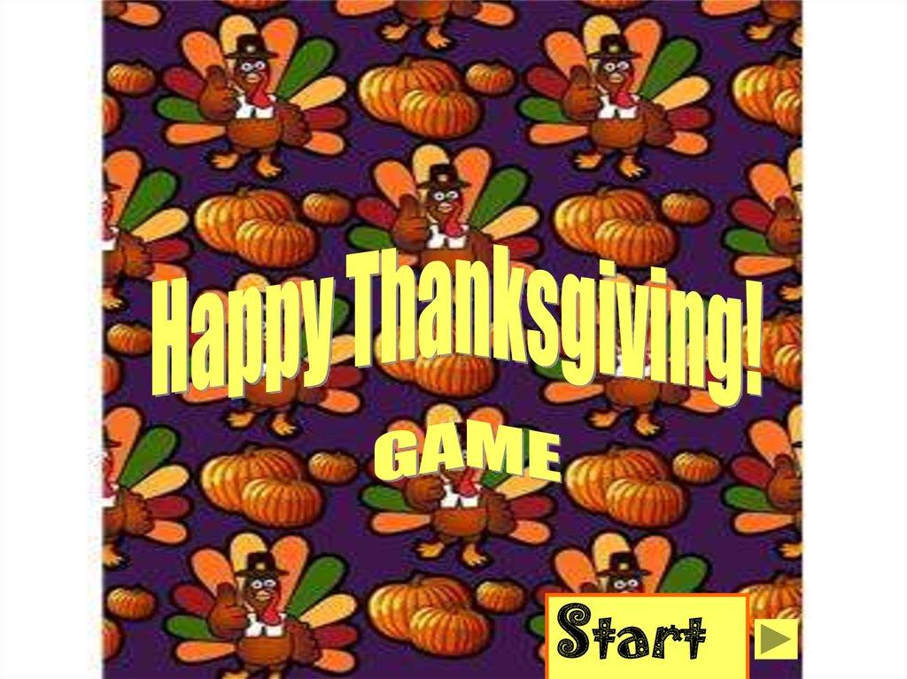 happy thanksgiving game online presentationfree thanksgiving