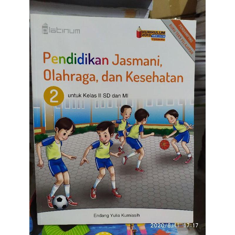 Jual buku penjas orkes pjok kelas 3 sd kurikulum 2013 penerbit. Buku Pendidikan Jasmani Olahraga Dan Kesehatan Kelas 2 Sd