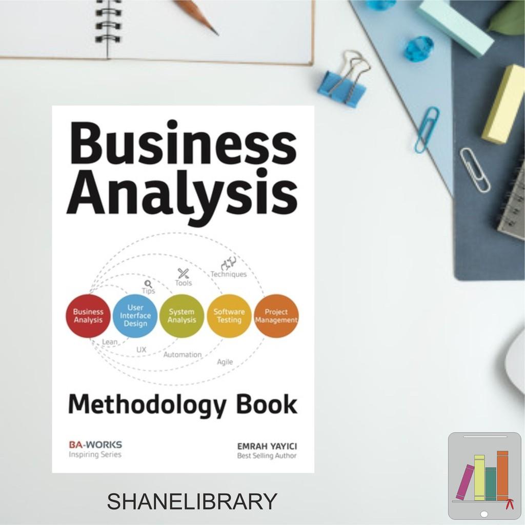 Business Analysis Methodology Book By Emrah Yayici Shopee Indonesia