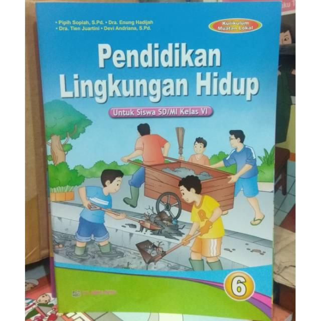 soal uas pai kelas 6 semester 1 dan kunci jawaban teori dan soal. Buku Plh Kelas 6 Sd Pendidikan Lingkungan Hidup Arya Duta Shopee Indonesia