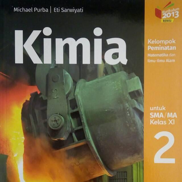 Esps kimia sma kelas x k13n 1 file s 11 43. Download Buku Kimia Kelas Xi Erlangga Dengan