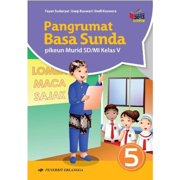 Kunci Jawaban Rancage Diajar Basa Sunda Kelas 5 Guru Galeri
