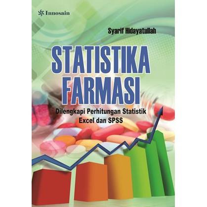 Setiap orang yang dengan tanpa. Buku Original Statistika Farmasi Dilengkapi Perhitungan Statistik Excel Dan Spss Drs Syarif Shopee Indonesia