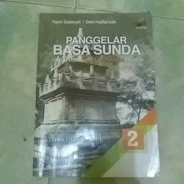 Jual best basa sastri basa sma smk ma mak muatan lokal basa. Buku Bahasa Sunda Kelas 11 Sma Shopee Indonesia