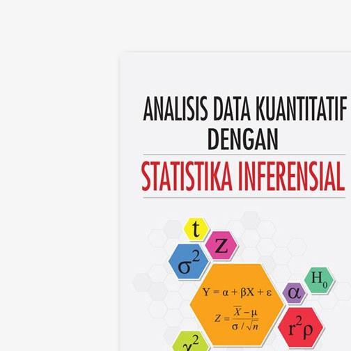 Pengantar statistik inferensial pertemuan 2 handout_p2_statistik inferensial f statistika statistika (harun al rasyid) adalah seperangkat metode yang membahas: Yrama Widya Buku Analisis Data Kuantitatif Dengan Statistika Inferensial Shopee Indonesia