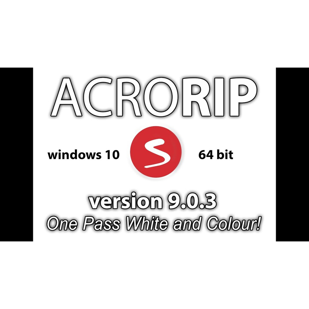 DTF/DTG ACRORIP V9.03 (UNLIMITED PC/LAPTOP USE) NO MORE