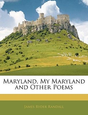 Image result for maryland my maryland by james ryder randall