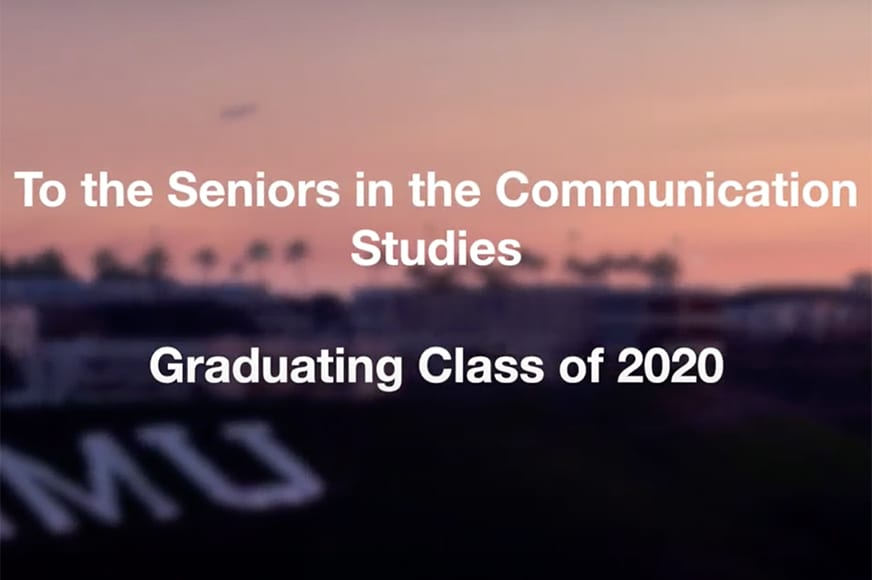 CMST Video Thumb - Communication Studies Faculty Celebrate Class of 2020