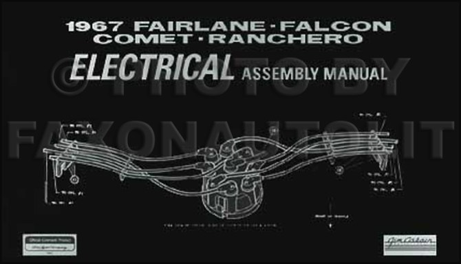 1967 ford electrical assembly manual fairlane falcon ranchero/mercury  comet cyclone