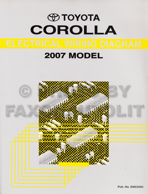 2007 toyota corolla wiring diagram manual original