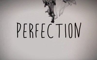 My Fight Against Perfectionism